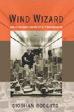 NEW BOOK: With Wind Wizard, Siobhan Roberts brings us the story of Dr. Alan Davenport (1932-2009), UWO and ICLR's past Chairman of Research, and the father of modern wind engineering. Available at Amazon